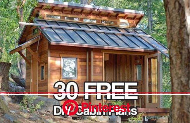 30 Free DIY Cabin Plans | SHTFPreparedness | Tiny house cabin, Tiny house movement, Tiny house living